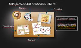 ORAÇÃO SUBORDINADA SUBSTANTIVA - 1a parte