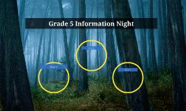 Grade 5 Information Night