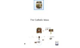 The Catholic Mass 1-4th grade