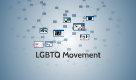 LGBTQ Movement