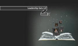 Leadership Gets Lit!