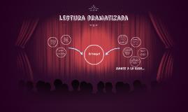 Copy of Lectura dramatizada