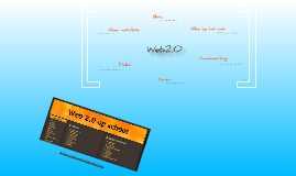 Wat is Web2.0 ?