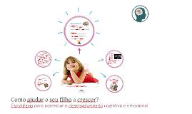 Copy of Estratégias para potenciar o desenvolvimento cognitivo e emo