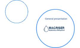 Présentation du Groupe MAGRISER