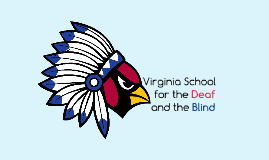 Virginia School for the Deaf and the Blind