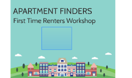 First Time Renters Workshop