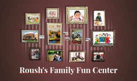 Roush's Family Fun Center