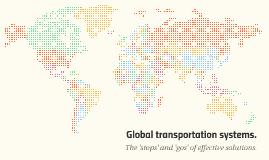 Global transportation systems.