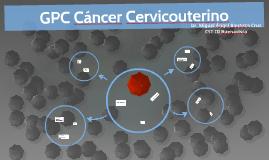 GPC Cáncer Cervicouterino