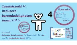Tusenårsmål 4: Redusere barnedødeligheten innen 2015