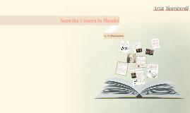 Seen the Unseen in Shakespeare's Hamlet