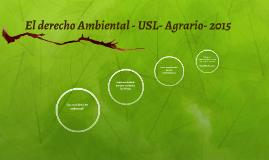 El derecho Ambiental - USL- Agrario- 2015