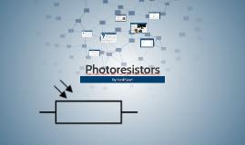 Photoresistors