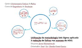 Utilização da metodologia Seis Sigma aplicada à redução de f