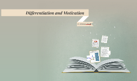 Differentiation and Motivation
