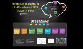 PROGRAMAS DE MEJORA DE LA INTELIGENCIA A ARTIR DE LOS 12 AÑO