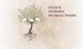 Ouvrir et Développer une agence Nantaise