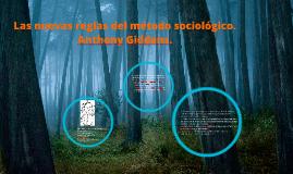 Copy of Las nuevas reglas del método sociológico. Anthony Giddens.