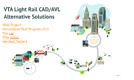VTA Light Rail CAD/AVL Solutions