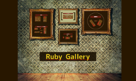 Copy of Copy of Ruby Gallery