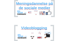 Med al ære og respekt: Meningsdannelse på de sociale medier + videoblogs