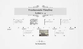 Frankenstein Timeline Letter One - Four