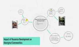 Impact of Resource Development