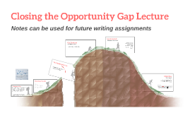 Closing the Opportunity Gap Lecture