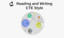 Reading and Writing CTE Style