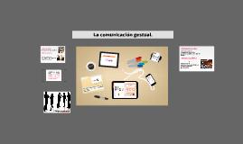 Comunicación gestual: código corporal y proxémico