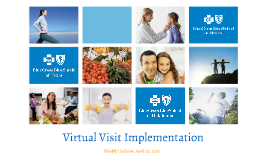 Virtual Visit Implementation