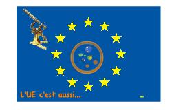 L'UE c'est aussi...