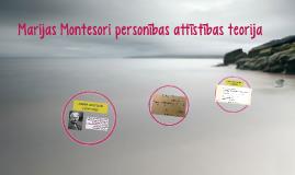 M. Montesori personības attīstības teorija