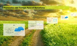 Pronóstico del Tiempo Para el Barcelona