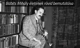 Babits Mihály életének rövid bemutatása
