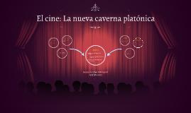 El cine: La nueva caverna platónica