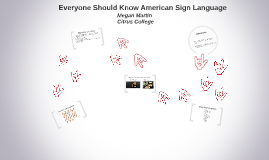 Copy of Everyone Should Know American Sign Language