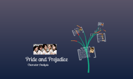 Pride and Prejudice - Characters