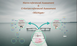 Norm & Criterion-Referenced Assessments