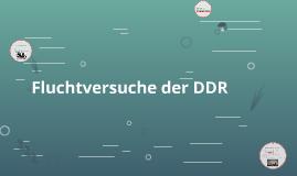 Fluchtversuche der DDR