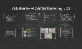 Evaluation Tool of Children's Handwriting: ETCH