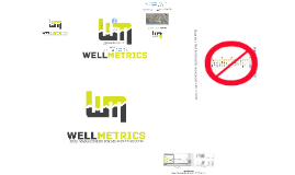 WellMetrics demonstration