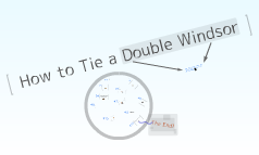 How to tie a double windsor