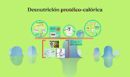 Desnutrición protéico-calórica