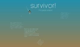 Copy of Survivor!