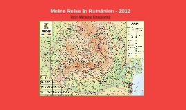 Meine Reise in Rumanien - 2012