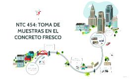 Copy of NTC 454: TOMA DE MUESTRAS EN EL CONCRETO FRESCO