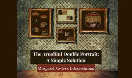 The Arnolfini Double Portrait: A Simple Solution