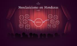Neoclasicismo  en  Honduras